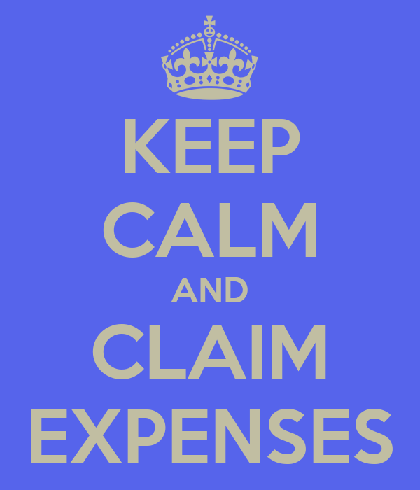 KEEP CALM AND CLAIM EXPENSES