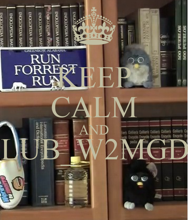 KEEP CALM AND CLUB_W2MGDL
