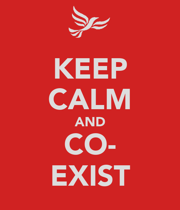 KEEP CALM AND CO- EXIST