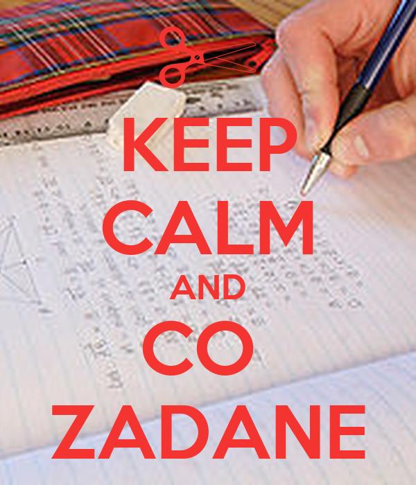 KEEP CALM AND CO  ZADANE