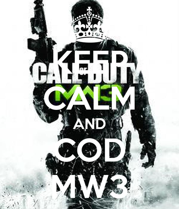 KEEP CALM AND COD MW3