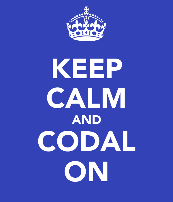 KEEP CALM AND CODAL ON