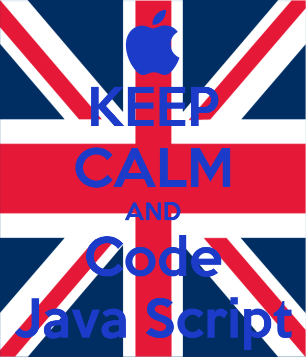 KEEP CALM AND Code Java Script