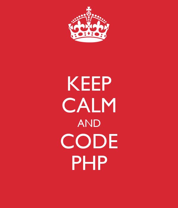 KEEP CALM AND CODE PHP