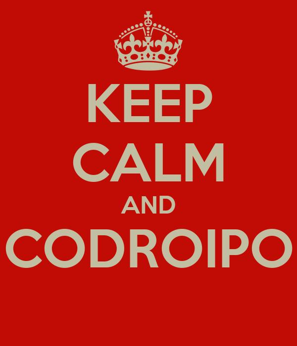 KEEP CALM AND CODROIPO