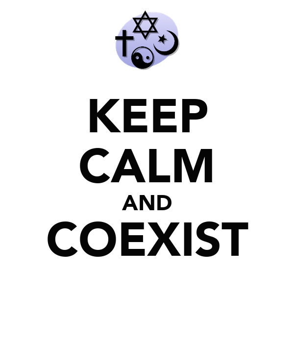 KEEP CALM AND COEXIST