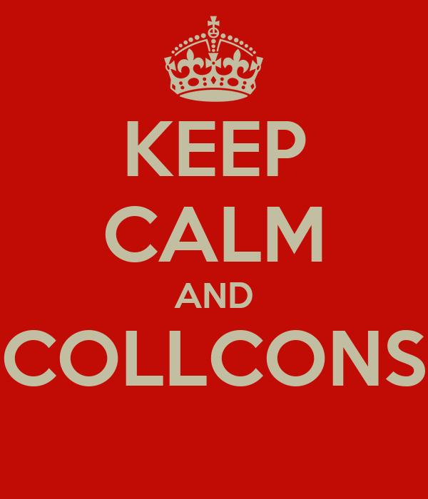 KEEP CALM AND COLLCONS