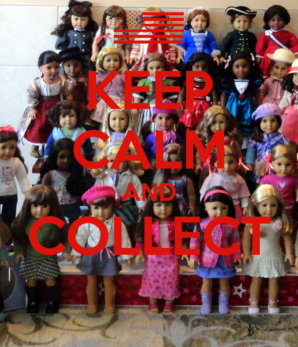 KEEP CALM AND COLLECT