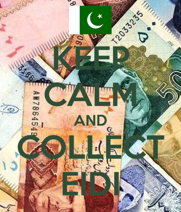 KEEP CALM AND COLLECT EIDI