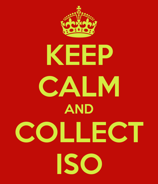 KEEP CALM AND COLLECT ISO