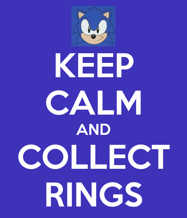 KEEP CALM AND COLLECT RINGS