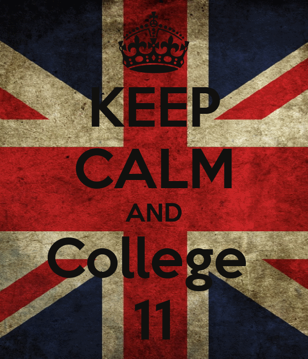 KEEP CALM AND College  11