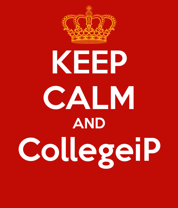 KEEP CALM AND CollegeiP