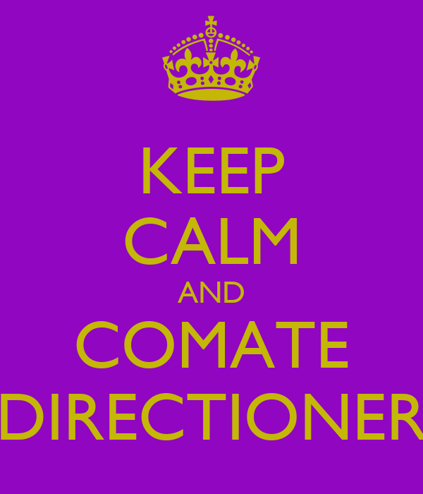 KEEP CALM AND COMATE DIRECTIONER