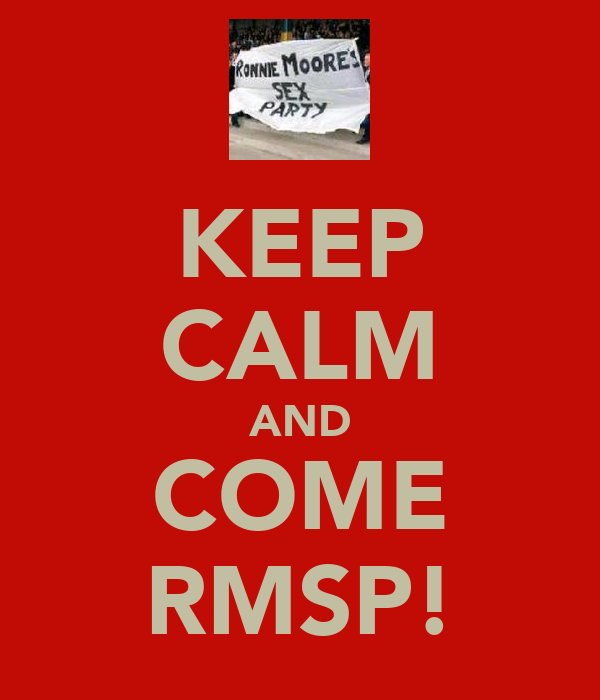 KEEP CALM AND COME RMSP!