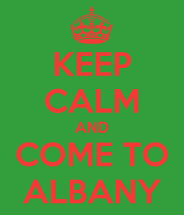 KEEP CALM AND COME TO ALBANY