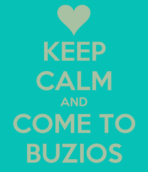 KEEP CALM AND COME TO BUZIOS