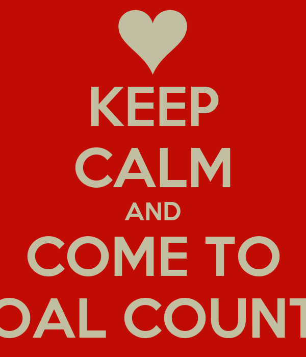 KEEP CALM AND COME TO COAL COUNTY