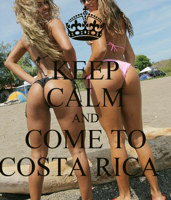 KEEP CALM AND COME TO COSTA RICA