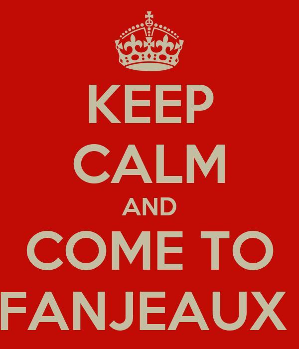 KEEP CALM AND COME TO FANJEAUX