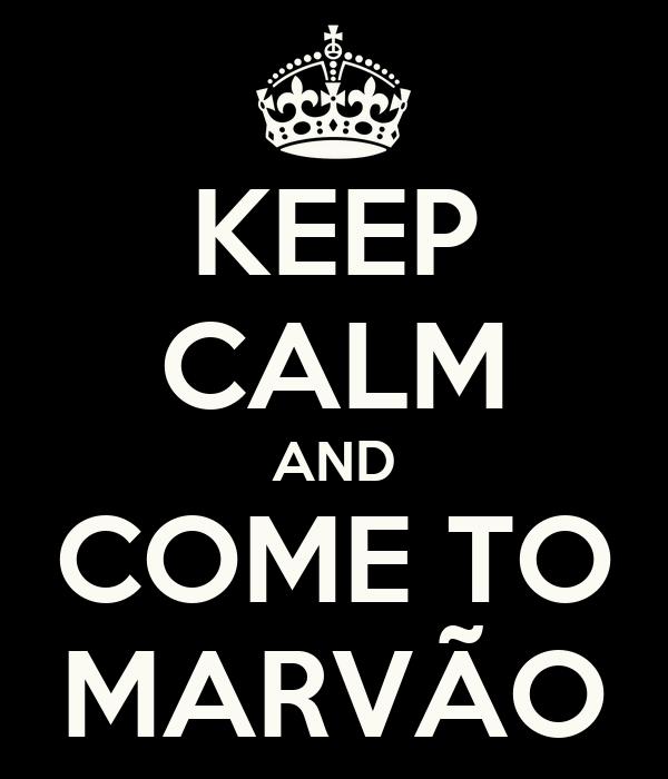 KEEP CALM AND COME TO MARVÃO