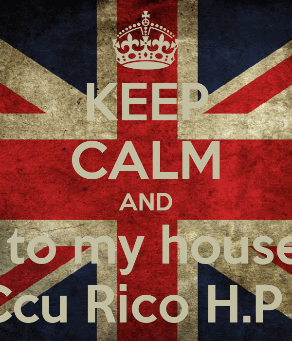 KEEP CALM AND Come to my house party Tonight #Ccu Rico H.P beach Ver