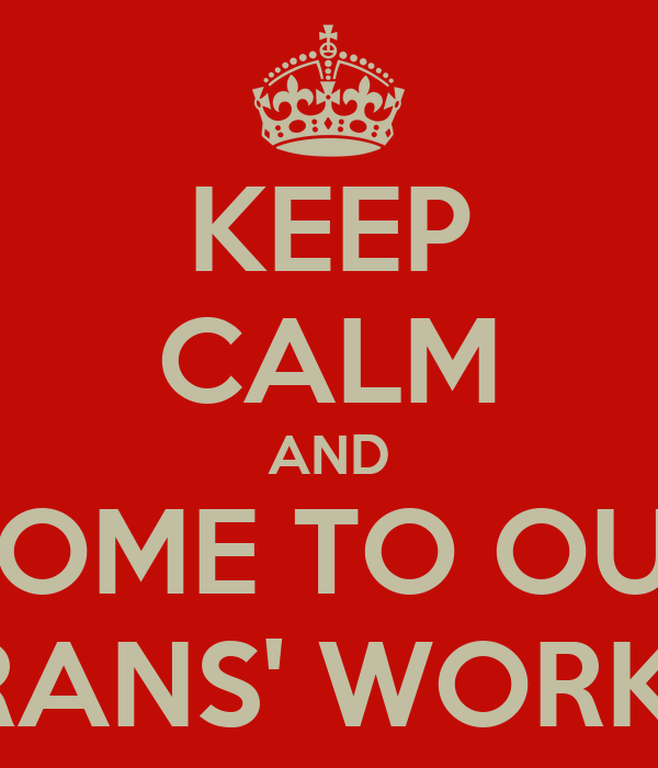 KEEP CALM AND COME TO OUR VETERANS' WORKSHOP