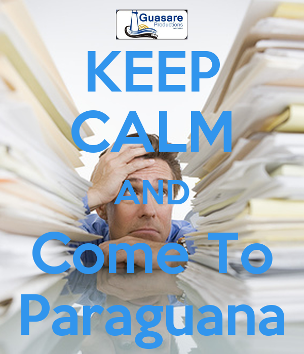 KEEP CALM AND Come To Paraguana