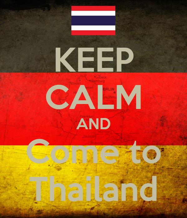 KEEP CALM AND Come to Thailand