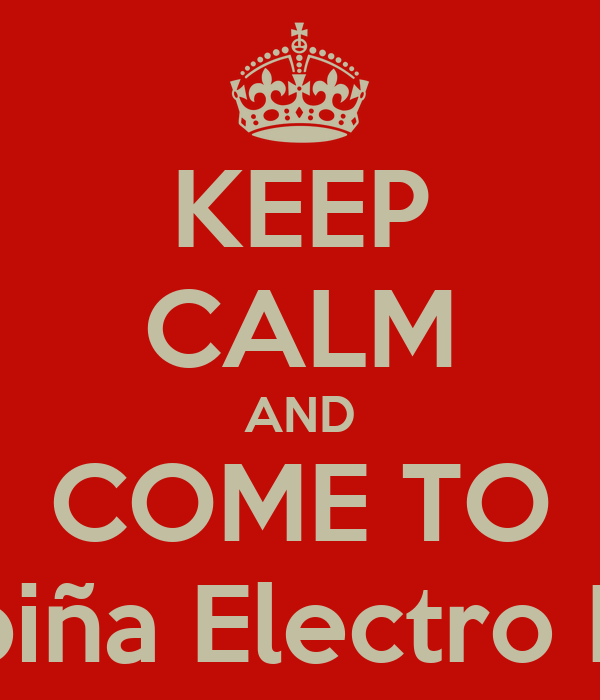 KEEP CALM AND COME TO Ukupiña Electro Party