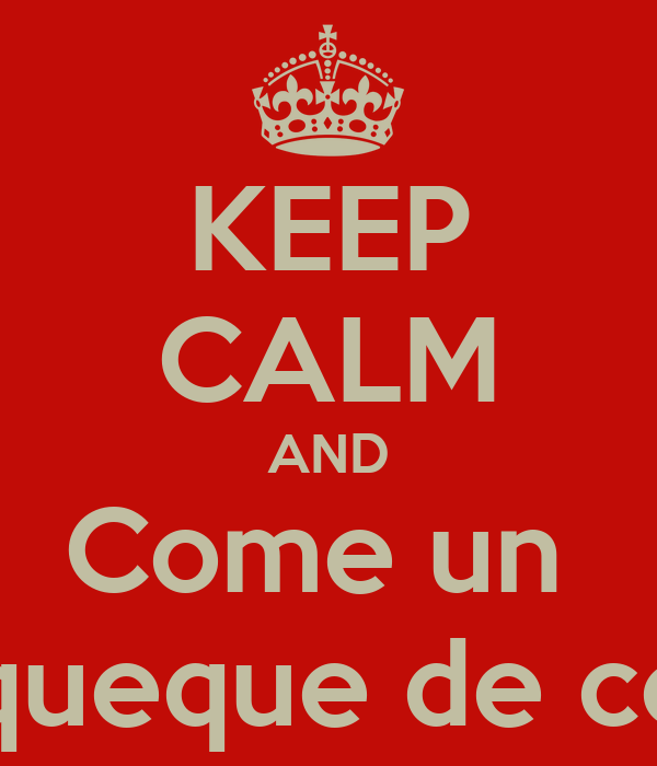KEEP CALM AND Come un  panqueque de color