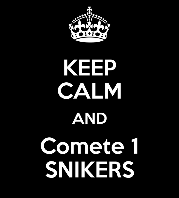 KEEP CALM AND Comete 1 SNIKERS