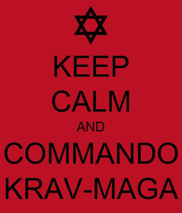 KEEP CALM AND COMMANDO KRAV-MAGA