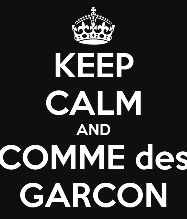 KEEP CALM AND COMME des GARCON