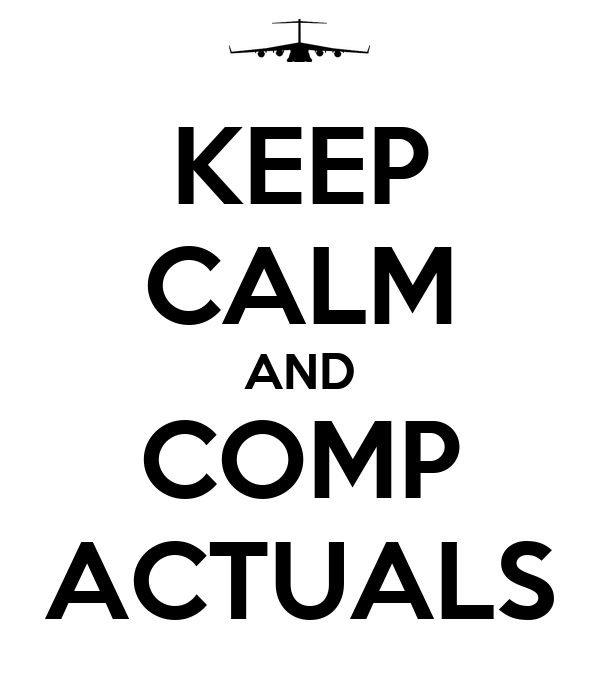 KEEP CALM AND COMP ACTUALS
