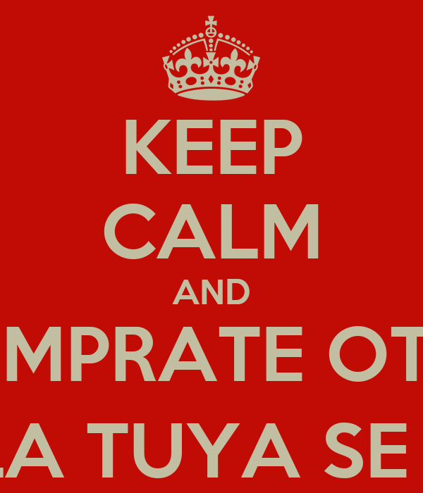 KEEP CALM AND COMPRATE OTRA SD PORQUE LA TUYA SE FORMATEO :(