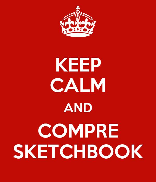 KEEP CALM AND COMPRE SKETCHBOOK