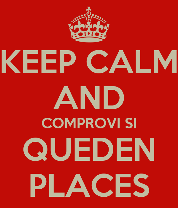 KEEP CALM AND COMPROVI SI QUEDEN PLACES