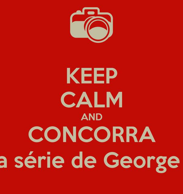 KEEP CALM AND CONCORRA  os três livros da série de George Martin, na faixa!