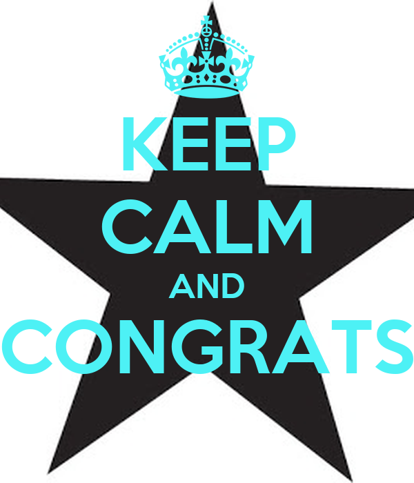 KEEP CALM AND CONGRATS