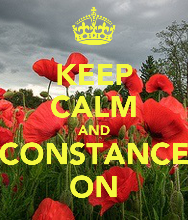 KEEP CALM AND CONSTANCE ON
