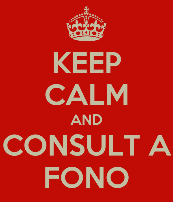 KEEP CALM AND CONSULT A FONO