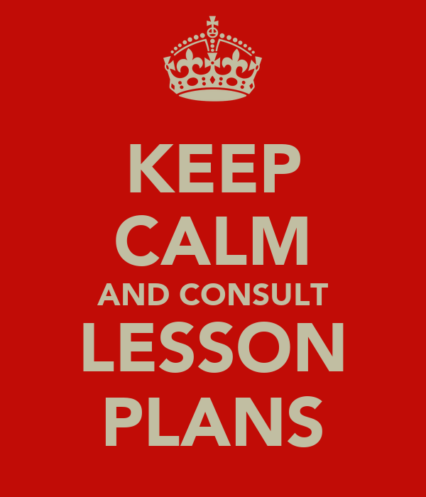 KEEP CALM AND CONSULT LESSON PLANS
