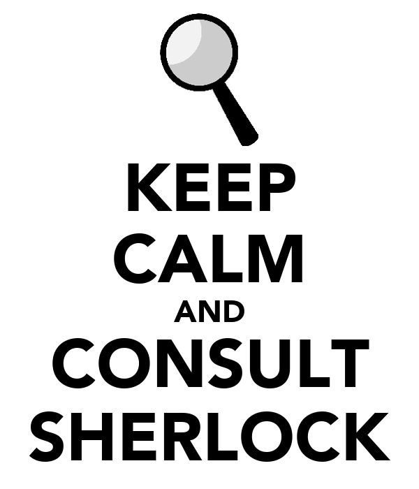 KEEP CALM AND CONSULT SHERLOCK
