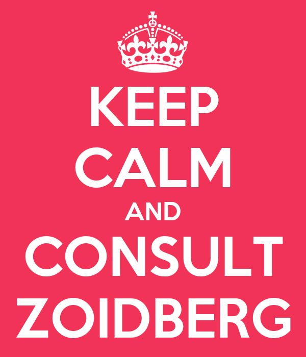 KEEP CALM AND CONSULT ZOIDBERG