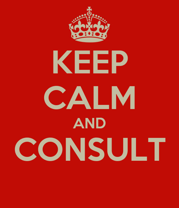 KEEP CALM AND CONSULT