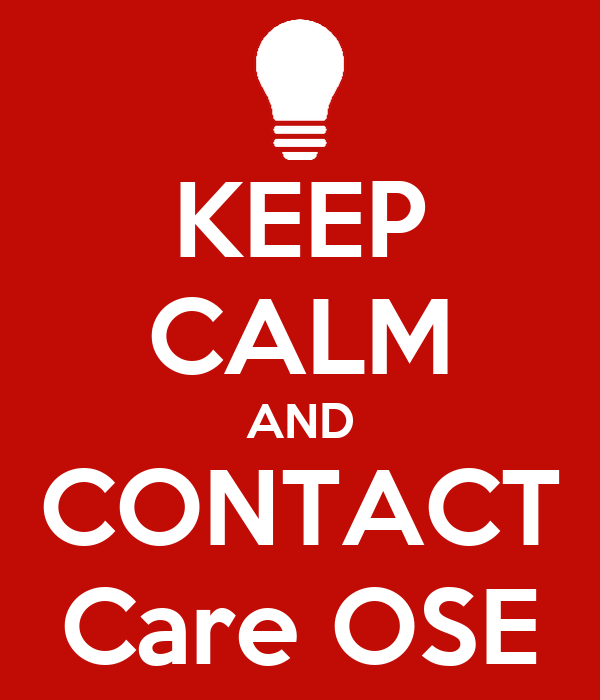 KEEP CALM AND CONTACT Care OSE