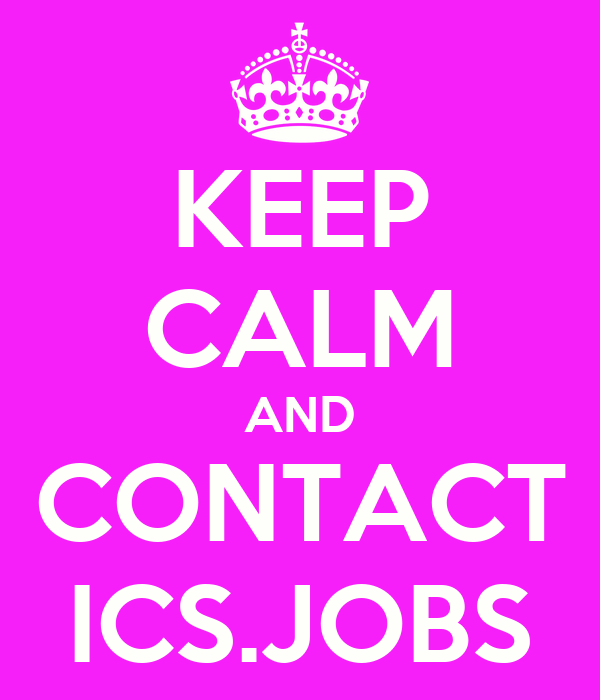 KEEP CALM AND CONTACT ICS.JOBS