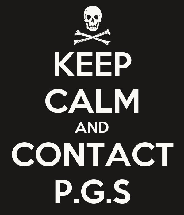 KEEP CALM AND CONTACT P.G.S