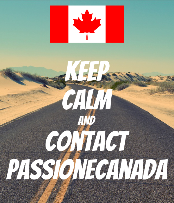 KEEP CALM AND contact passionecanada